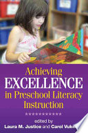 Achieving Excellence in Preschool Literacy Instruction