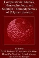 Computational Studies, Nanotechnology, and Solution Thermodynamics of Polymer Systems [Pdf/ePub] eBook