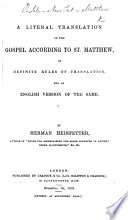 A Literal Translation Of The Gospel According To St Matthew On Definite Rules Of Translation And An English Version Of The Same By Herman Heinfetter Book PDF