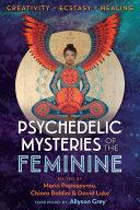 Psychedelic Mysteries of the Feminine Pdf/ePub eBook