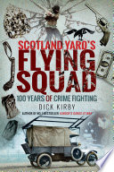 Scotland Yard s Flying Squad