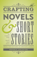 Crafting Novels   Short Stories