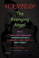 The Avenging Angel Part I