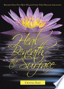 Heal Beneath The Surface