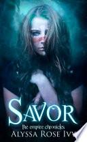 Savor (The Empire Chronicles #4)