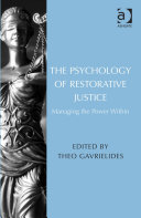 The Psychology of Restorative Justice