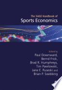 The SAGE Handbook of Sports Economics