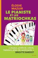 Le pianiste et les matriochkas