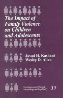 The Impact of Family Violence on Children and Adolescents