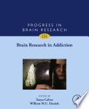 Brain Research in Addiction