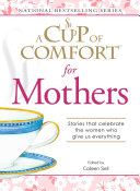 A Cup of Comfort for Mothers