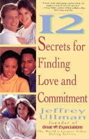 12 Secrets To Finding Love   Commitment