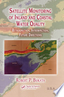 Satellite Monitoring of Inland and Coastal Water Quality