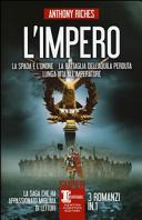 L'impero: La spada e l'onore-La battaglia dell'Aquila perduta-Lunga vita all'imperatore