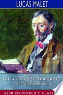 The History Of Sir Richard Calmady Volume I Esprios Classics