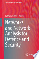 Networks and Network Analysis for Defence and Security