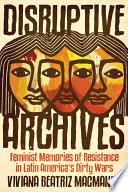 Disruptive Archives