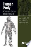 """Human Body: A Wearable Product Designer's Guide"" by Karen L. LaBat, Karen S. Ryan"