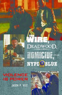 The Wire, Deadwood, Homicide, and NYPD Blue: Violence is Power Pdf/ePub eBook