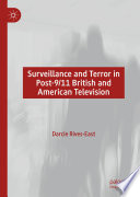 Surveillance And Terror In Post 9 11 British And American Television