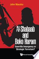 Al shabaab And Boko Haram  Guerrilla Insurgency Or Strategic Terrorism