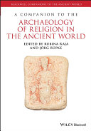 A Companion to the Archaeology of Religion in the Ancient World