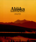 The Alaska Adventure Book