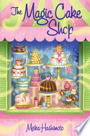 The Magic Cake Shop