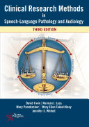 Clinical Research Methods in Speech Language Pathology and Audiology  Third Edition