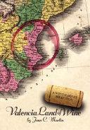 Valencia Land of Wine