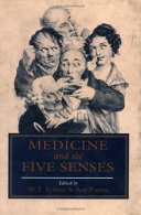 Medicine and the Five Senses