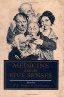 Medicine and the Five Senses