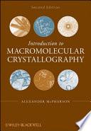 Introduction To Macromolecular Crystallography Book PDF