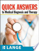 Quick Answers to Medical Diagnosis and Treatment