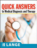 Cover of Quick Answers to Medical Diagnosis and Treatment