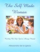 The Self Made Woman Pdf/ePub eBook