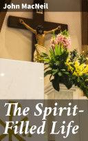 The Spirit-Filled Life Pdf/ePub eBook