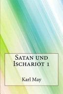 Satan Und Ischariot 1