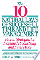 """""""10 Natural Laws of Successful Time and Life Management"""" by Hyrum W. Smith"""