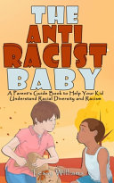 The AntiRacist Baby