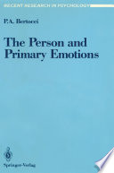 The Person and Primary Emotions
