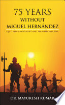 75 Years without Miguel Hernandez