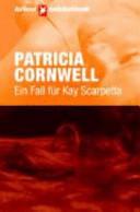 Ein Fall für Kay Scarpetta