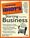 The Complete Idiot s Guide to Starting Your Own Business