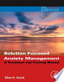 Solution Focused Anxiety Management Book