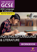 AQA English Language and Literature Workbook: York Notes for
