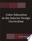 Color Education in the Interior Design Curriculum