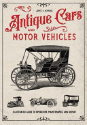 Antique Cars and Motor Vehicles