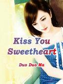 Kiss You, Sweetheart Pdf