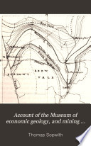 Account Of The Museum Of Economic Geology And Mining Records Office Etc
